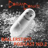 Ballerstoff Podcast No.2