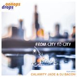 Oonops Drops - From City To City