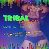 TRIBAL HOUSE SESSION 2018