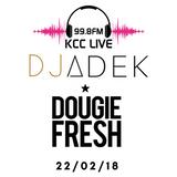 @DJAdek1 X @DougieFreshDJ KCC Live B2B Mix 22/02/18