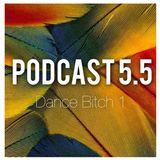 """""""Dance Bitch 1"""" Podcast DJ Champ 5.5"""