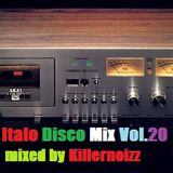 Italo Disco Mix by Killernoizz Vol. 20