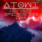 Atowi - Holy House 003