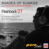 Fochler Soundsystem - Shades of Sunrise Flashback Special 01 [May 24 2014] on Pure.FM