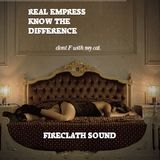 FIRECLATH - REAL EMPRESS KNOW THE DIFFERENCE (2012)