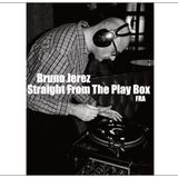Bruno Jerez - Straight From The Play Box