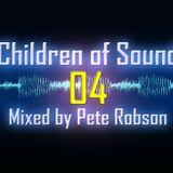 Pete Robson - Children of Sound episode 04