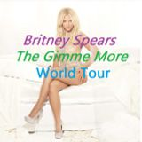 Britney Spears- The Gimme More World Tour Fanmade Megamix