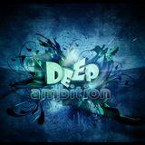 Deep Ambition