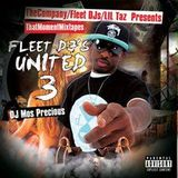 Dj Mos Precious- Fleet Dj United 3 Mixtape Hosted by Lil Taz Musik 12/14