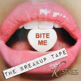 BITE ME: The Breakup Tape