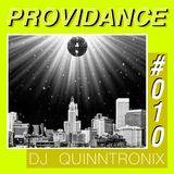 DJ QUINNTRONIX - PROVIDANCE #010