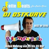 FETTE BEATS Die Radio Show mit DJ Ostkurve Best of 2016 auf Ballermann Radio!