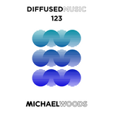 Diffused Music with Michael Woods | Show 123