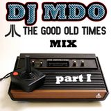 Good OLD Times MIX part I