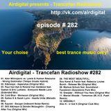 Airdigital - Trancefan Radioshow #282 2017-01-13