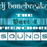 DJ BoneBreAker - The FrenchCore Sounds Part 4 18-07-2012