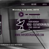 Elevation - Music with Feeling Feb 25th, 2019 The Ground Radio Show by Yogi