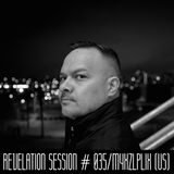 Revelation Session # 035/Myxzlplix (US)
