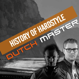 History Of Hardstyle | Dutch Master