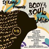 Body & Soul Riddim Mix (Dj Kanji)