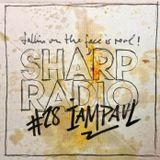 Sharp Radio #28 w/ IAMPAUL