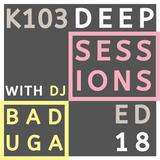 K103 Deep Sessions - 18
