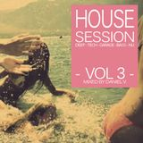 House Session Vol.3 - Mixed by Daniel V.