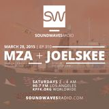Episode 310 - DJ MZA & DJ Joelskee - March 28th, 2015