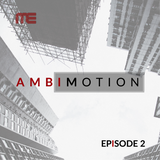 Max E.F.R.E.E.K. - AmbiMotion [episode 2]