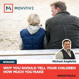 Movative Podcast - 01 Why You Should Tell Your Children How Much You make