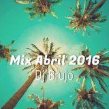 Dj Brujo - Mix Abril 2016