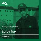 The Anjunadeep Edition 211 with Earth Trax