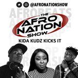 The AfroNation Show | 15.05.19 | Kida Kudz Kicks It