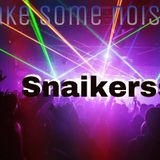 Snaikerss Make Some Noise #012 [27.02.15]