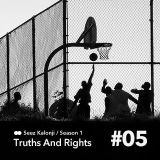 truths and rights radio show #5