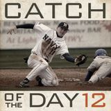 Catch of the Day Volume 12