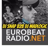 THE DJ SNAP SHOW ON EURO BEAT RADIO PART 2 WITH GUEST  DJ MADLOGIC  10/7/17