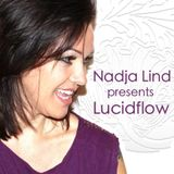 Nadja Lind presents Lucidflow #010