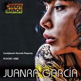 CANDYBEACH RECORDS PRESENTS PODCAST #20 MIXED BY JUANRA GARCIA