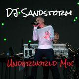 DJ Sandstorm - Underworld 'Best Of' Mix