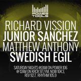 Powertools Mixshow - Episode 3-4-17 Ft:  Junior Sanchez, Matthew Anthony, Swedish Egil