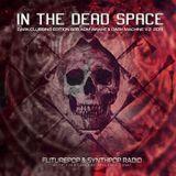 In The Dead Space-B2B-Dark-Clubbing Industrial-ADM DJ & DJ DM