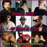 Sweet R&B All Need Is Love