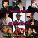 Sweet R&B All Need Is Love