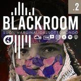 Black Room - /02/ 13.10.2019