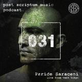 Post Scriptum Music Podcast 031 - Paride Saraceni live from VENT Tokyo