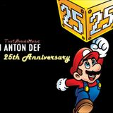 DJ ANTON DEF - 25th Anniversary (Special BDay Breaks Mix)