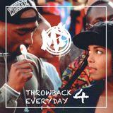 Throwback Everyday pt 4