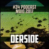 #34 | Podcast Maio 2017